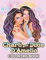Charli and Dixie D'Amelio Coloring Book