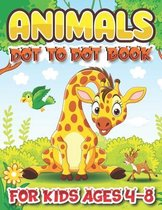 animal Dot To Dot Books For Kids Ages 4-8