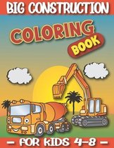 Big Construction Coloring Book For Kids 4-8