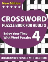 Crossword Puzzle Book For Adults: Awesome Challenging Crossword Brain Game Book For Puzzle Lovers Senior Dads And MumsTo Make Enjoyment During Holiday