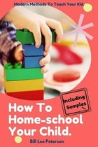 Omslag How To Homeschool Your Child