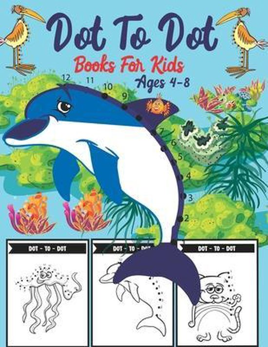 Dot To Dot Books For Kids Ages 4-8