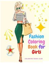 Fashion Coloring Book for Girls - Coloring Pages For Girls, Kids and Teens With Gorgeous Beauty Fashion Style and Other Cute Designs