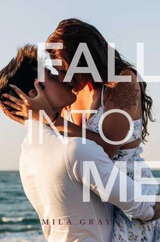 Boek cover Fall into Me van Mila Gray (Paperback)