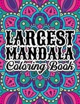 Largest Mandala Coloring Book