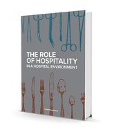 The role of hospitality in a hospital environment