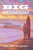 Big Wednesday (Deluxe Anniversary Edition)