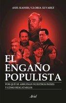 El Engano Populista