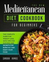 The New Mediterranean Diet Cookbook for Beginners