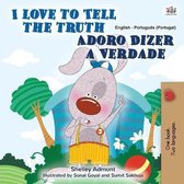 I Love to Tell the Truth (English Portuguese Bilingual Book for Kids - Portugal)