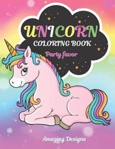 Unicorn Coloring Book Party Favor: Unicorn Coloring Book For Kids Ages 4-8 Who Extremely Love Unicorn