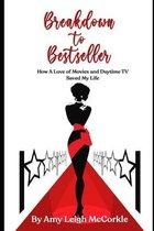 Breakdown to Bestseller