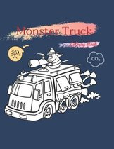 Monster Truck Coloring Book: Cars Coloring Book For Kids & Toddlers - Activity Books For Preschooler - Coloring Book For Boys, Girls