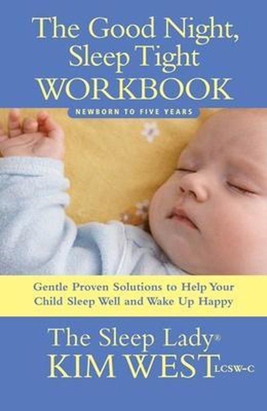 The Good Night, Sleep Tight Workbook