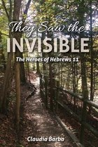 They Saw the Invisible
