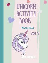 Mazes Unicorn for Kids: Unicorn Maze Activity Book