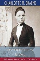 My Mother's Rival (Esprios Classics)