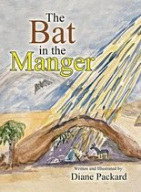 The Bat in the Manger