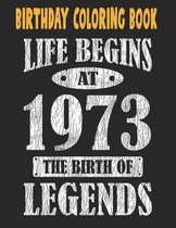 Birthday Coloring Book Life Begins At 1973 The Birth Of Legends: Easy, Relaxing, Stress Relieving Beautiful Abstract Art Coloring Book For Adults Colo