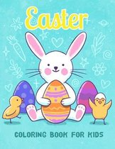Easter Coloring Book for Kids: Easter Activity Coloring Book for Children, Ages 4-8, Ages 8-12, Bunny, rabbit, Easter eggs, oddlers, Preschool Childr