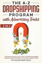 The A-Z DropShipping Program with Advertising Tricks [2 in 1]