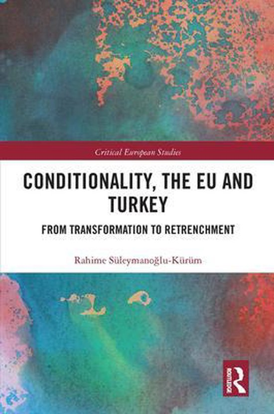 Conditionality, the EU and Turkey
