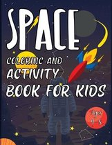 Space Coloring and Activity Book for Kids Ages 4-8