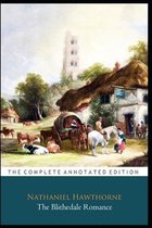 The Blithedale Romance Novel By Nathaniel Hawthorne  The Annotated Classic Edition