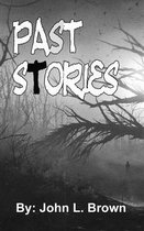Past Stories: Seventeen Stories From The Past
