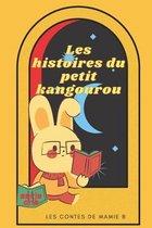 Le petit kangourou: Les contes de Mamie B