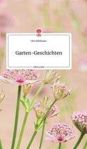 Garten-Geschichten. Life is a Story - story.one