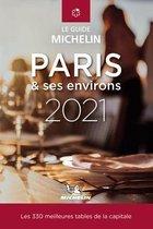 Boek cover Les plus belles tables de Paris & ses environs - The MICHELIN Guide 2021 van