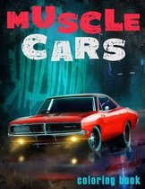 Muscle Cars Coloring Book