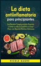 La dieta antiinflamatoria para principiantes