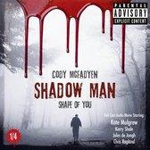Shadow Man - Shape of You - Smoky Barrett Series, Pt. 1