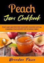 Peach Jam Cookbook
