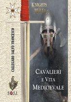 Cavalieri e Vita Medioevale