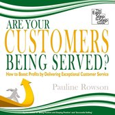 Boek cover Are Your Customers Being Served? van Pauline Rowson