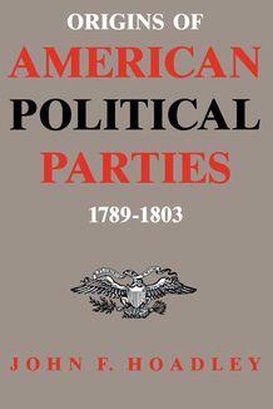 Boek cover Origins of American Political Parties van John F. Hoadley (Onbekend)