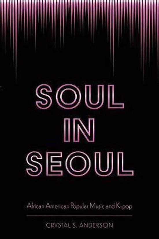 Boek cover Soul in Seoul van Crystal S. Anderson (Paperback)