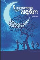A Midsummer Night's Dream by William Shakespeare Annotated Edition
