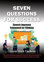Seven Questions for Success