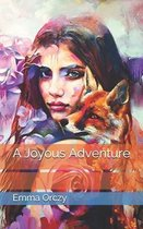 A Joyous Adventure
