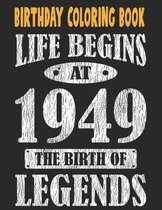 Birthday Coloring Book Life Begins At 1949 The Birth Of Legends: Easy, Relaxing, Stress Relieving Beautiful Abstract Art Coloring Book For Adults Colo