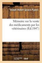 Memoire sur la vente des medicaments par les veterinaires
