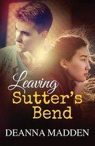 Leaving Sutter's Bend