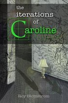 The Iterations of Caroline