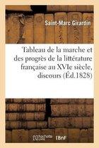 Tableau de la marche et des progres de la litterature francaise au XVIe siecle, discours