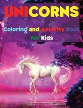 Unicorns Coloring and Activity Book for Kids