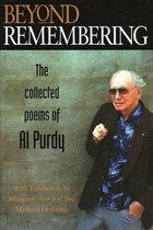 Boek cover Beyond Remembering van Al Purdy (Hardcover)